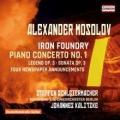 Mossolow: Die Eisengießerei, Klavierkonzert Nr. 1 u.a.